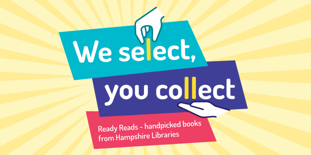 We select you collect - handpicked books from Hampshire Libraries logo